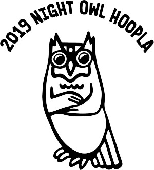2019 Night Owl Hoopla graphic
