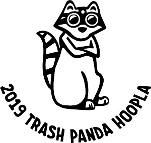 2019 Trash Panda Hoopla graphic