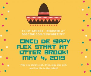 """Cinco De Sippy"" Flex Start at Otter Brook graphic"