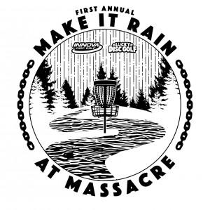 1st Annual Make it Rain at Massacre Driven by Innova graphic