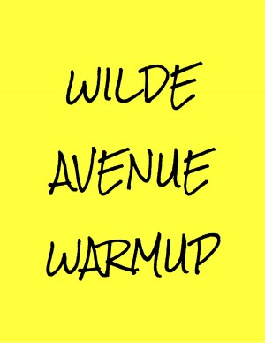 Wilde Avenue Warmup graphic