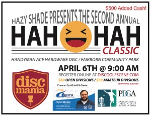 Hazy Shade presents the HaH HaH Classic sponsored by Discmania Powered by #SoldWithSteele graphic