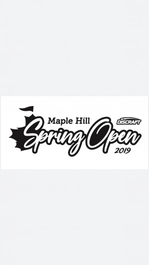 Maple Hill Spring Open sponsored by Discraft graphic