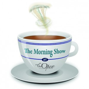 The MORNING SHOW at The Open graphic