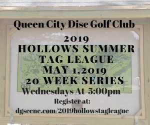 Queen City Disc Golf presents the 2019 Hollows Tag League graphic