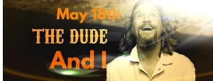 The Dude and I graphic