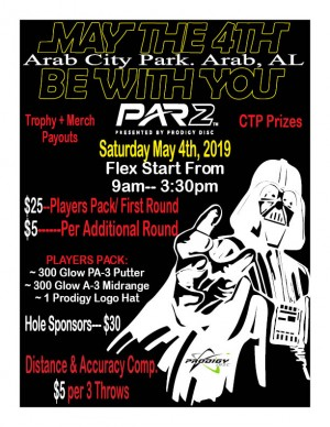 May the 4th be with you PAR 2 presented by prodigy disc graphic