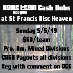 HomeTeam Cash Dubs at St Francis Disc Heaven graphic