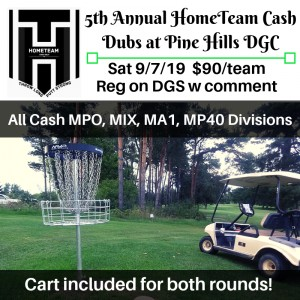5th annual HomeTeam Cash Dubs at Pine Hills DGC graphic