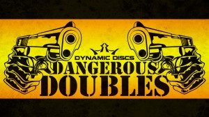 Dangerous Doubles Grandview presented by Latitude 64 graphic