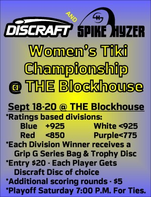 Discraft Presents: Women's World Tiki Championship @ THE Blockhouse graphic