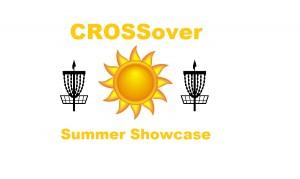 CROSSover Summer Showcase graphic