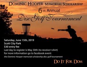 6th Annual Dominic Hooper Memorial Scholarship Disc Golf Tournament graphic