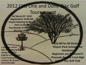 2012 Crest High School One and Done Disc Golf Tournament graphic