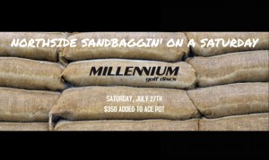 Northside Sandbaggin' on a Saturday (Powered by Millennium) graphic