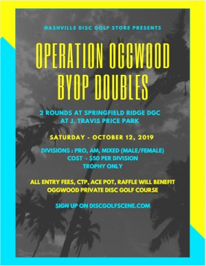 Operation Oggwood (An Oggwood Fundraiser) BYOP Doubles Ignited by Nashville Disc Golf Store graphic