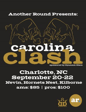 Another Round Disc Golf Presents The Carolina Clash Sponsored by Dynamic Discs graphic