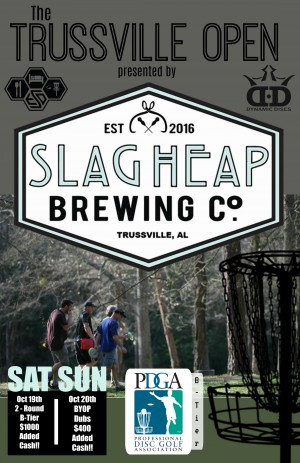 Trussville Open sponsored by Slag Heap Brewing graphic