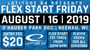 O'Hauser Park Flex Start Friday presented by Latitude 64 graphic