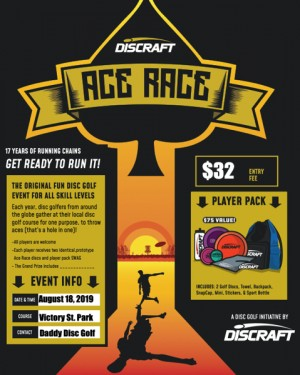 Daddy Disc Golf Presents: Discraft ACE RACE at Victory Street Park graphic