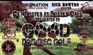 Get Twisted at Twisted Oaks presented by Good Dog Disc Golf graphic