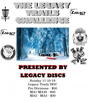 The Legacy Trails Challenge Presented By Legacy Discs graphic