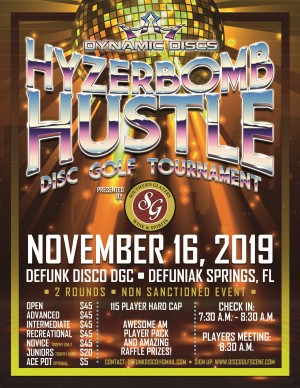 3rd Annual Hyzerbomb Hustle Presented by Southern Glazer's Wine and Spirits graphic