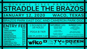 Dynamic Discs Presents Straddle the Brazos - a Waco Annual Charity Open Fundraiser graphic