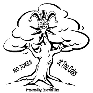 No Jokes @ The Oaks PRO/INT/NOV graphic