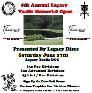 6th Annual Legacy Trails Memorial Open Presented By Legacy Discs graphic