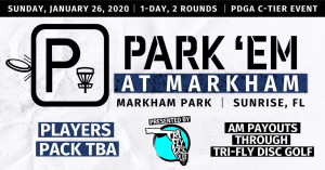 TRI-FLY Disc Golf presents the 2020 Park'em@Markham graphic