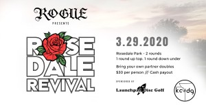 Rogue Presents  Rosedale Revival Sponsored by Launchpad DG & KCDG graphic