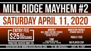 Mill Ridge Mayhem #2 sponsored by Dynamic Discs graphic