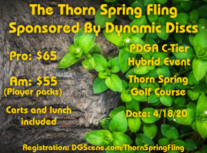 The Thorn Spring Fling Sponsored by Dynamic Discs graphic