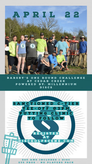 Barsby's One Round Challenge at Cedar Creek... Powered by: Millennium Discs graphic