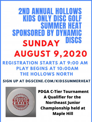 2nd Annual Hollows Kids Only Disc Golf Summer Heat Sponsored by Dynamic Discs graphic