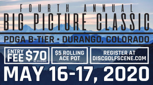 Fourth Annual Big Picture Classic-presented by Dynamic Discs graphic