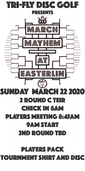March Mayham at Easterlin Park powered by TRI-FLY Disc Golf graphic