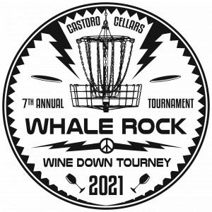Whale Rock Wine Down Tourney- 7th Annual graphic