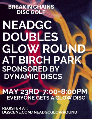 NEADGC Doubles Glow Round at Birch Park Sponsored by Dynamic Discs graphic