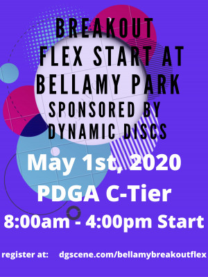 Breakout Flex at Bellamy Park Sponsored by Dynamic Discs graphic