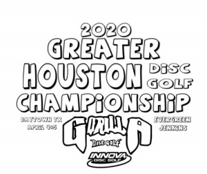 GREATER HOUSTON DISC GOLF CHAMPIONSHIP -Driven by Innova- presented by Gorilla Disc Golf- Baytown TX graphic