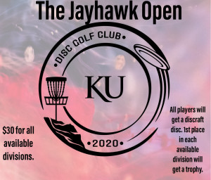 The Jayhawk Open presented by the KU Disc Golf Club and Discraft graphic