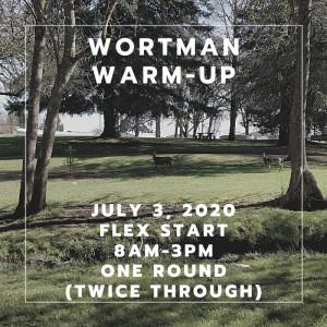 The Wortman Warm-Up presented by CE Discs (One Round, Flex-Start) graphic