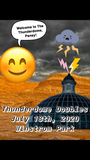 Thunderdome Doubles at Winstrom Park graphic