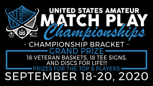 United States Amateur Match Play Championships (Championship Bracket) presented by Dynamic Discs graphic
