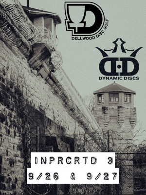 Inparcerated 3 Presented by Dynamic Discs graphic