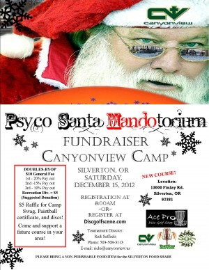 Psyco Santa Mandotorium @ NEW COURSE Canyonview Camp in Silverton, OREGON graphic
