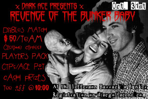 """""""Revenge Of The Bunker Baby"""" A Halloween Doubles Tournament graphic"""