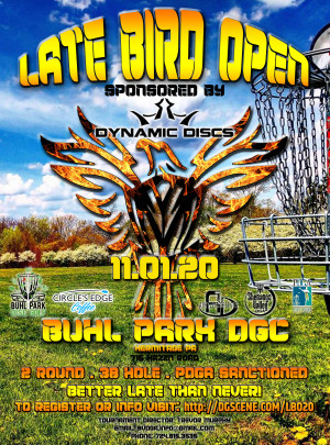 Late Bird Open 2020 sponsored by Dynamic Discs graphic